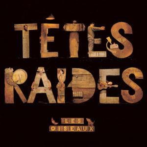 03.Tetes Raides_Les Oiseaux_1500x1500_300dpi_RGB