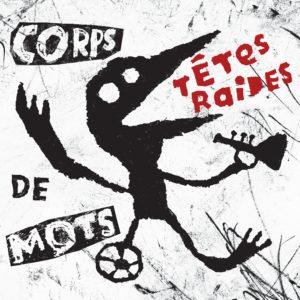 14.Tetes Raides_Corps De Mots_1500x1500_300dpi_RGB