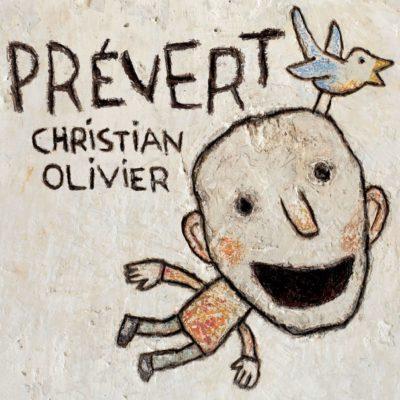 Christian OLIVIER Album PREVERT