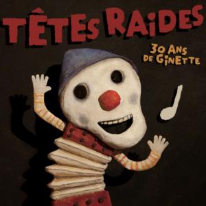 TêtesRaides-LaNiche-30ansGinette